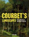 """""""Courbet's Landscapes"""" by Paul Galvez (author)"""
