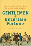 """Gentlemen of Uncertain Fortune"" by Rory Muir (author)"