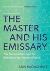 """The Master and His Emissary"" by Iain McGilchrist (author)"