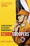 """Stormtroopers"" by Daniel Siemens (author)"