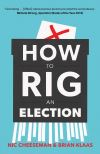 """How to Rig an Election"" by Nic Cheeseman (author)"