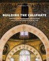"""Building the Caliphate"" by Jennifer A. Pruitt (author)"