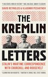 """The Kremlin Letters"" by David Reynolds (editor)"