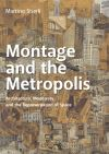 """Montage and the Metropolis"" by Martino Stierli (author)"