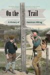 """On the Trail"" by Silas Chamberlin (author)"