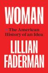 """""""Woman"""" by Lillian Faderman (author)"""