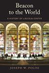 """""""Beacon to the World"""" by Joseph W Polisi (author)"""
