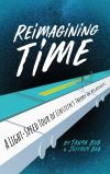 """Reimagining Time"" by Tanya Bub (author)"