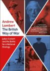 """The British Way in Warfare"" by Andrew Lambert (author)"