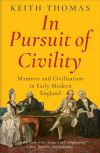 """In Pursuit of Civility"" by Keith Thomas (author)"