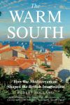 """The Warm South"" by Robert Holland (author)"