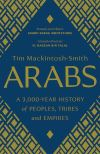 """Arabs"" by Tim Mackintosh-Smith (author)"