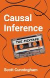 """Causal Inference"" by Scott Cunningham (author)"