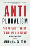 """Anti-Pluralism"" by William A. Galston (author)"