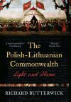 """The Polish-Lithuanian Commonwealth, 1733-1795"" by Richard Butterwick (author)"
