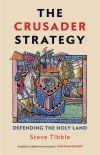 """""""The Crusader Strategy"""" by Steve Tibble (author)"""