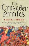 """The Crusader Armies"" by Steve Tibble (author)"