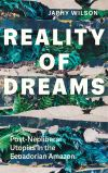 """Reality of Dreams"" by Japhy Wilson (author)"