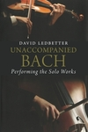 """Unaccompanied Bach"" by David Ledbetter (author)"