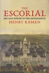 """The Escorial"" by Henry Kamen (author)"