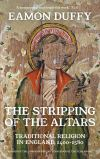 """""""The Stripping of the Altars"""" by Eamon Duffy (author)"""