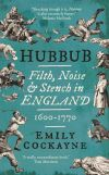 """Hubbub"" by Emily Cockayne (author)"