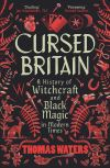 """Cursed Britain"" by Thomas Waters (author)"