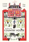 """The Story of the Country House"" by Clive Aslet (author)"
