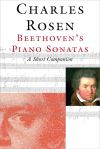 """Beethoven's Piano Sonatas"" by Charles Rosen (author)"