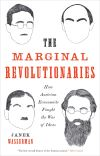 """The Marginal Revolutionaries"" by Janek Wasserman (author)"