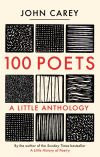 """100 Poets"" by John Carey (author)"