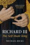 """Richard III"" by Michael Hicks (author)"
