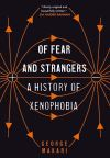 """Of Fear and Strangers"" by George Makari (author)"