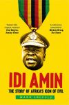 """Idi Amin"" by Mark Leopold (author)"