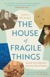 """""""The House of Fragile Things"""" by James McAuley (author)"""