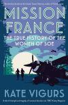 """Mission France"" by Kate Vigurs (author)"