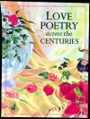 Jacket Image For: Love Poetry Across the Centuries