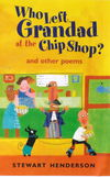 Jacket Image For: Who Left Grandad at the Chip Shop?