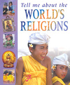 Jacket Image For: Tell me about the World's Religions
