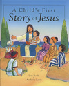 Jacket Image For: A Child's First Story of Jesus