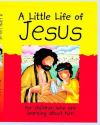 Jacket Image For: A Little Life of Jesus