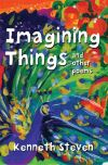 Jacket Image For: Imagining Things and other poems