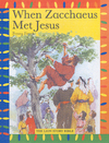 Jacket Image For: When Zacchaeus Met Jesus