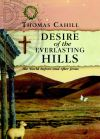 Jacket Image For: Desire of the Everlasting Hills
