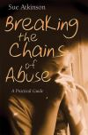Jacket Image For: Breaking the Chains of Abuse