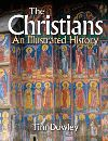 Jacket Image For: The Christians: An Illustrated History