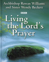 Jacket Image For: Living the Lord's Prayer