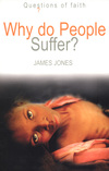 Jacket Image For: Why Do People Suffer?