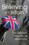 Jacket Image For: Believing in Britain