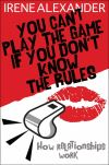 Jacket Image For: You Can't Play the Game if You Don't Know the Rules